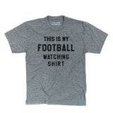 THIS IS MY FOOTBALL WATCHING T-SHIRT - Grey & Black