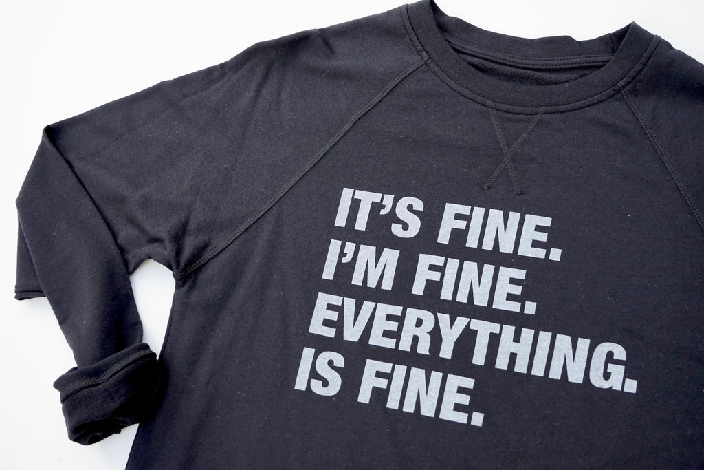 4 Things® 'I'M FINE' Pullover - Black