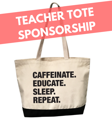 Teacher 4 Things® Tote Sponsor/Donation