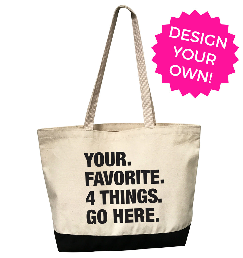 4 THINGS® Personalized Tote Bag (Custom Pre-Order)
