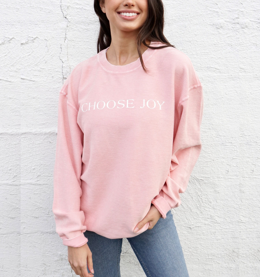 CHOOSE JOY Corded Crew Pullover Sweatshirt - Pink