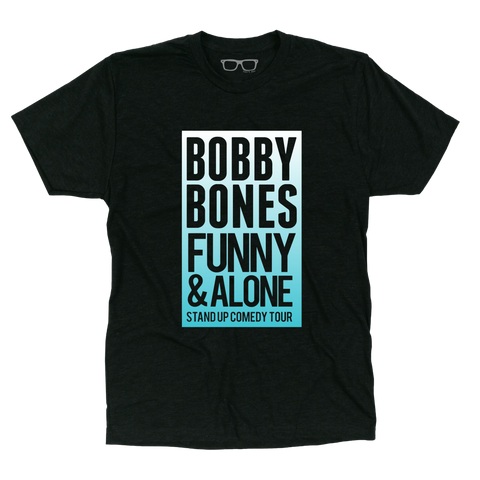 Funny And Alone Bobby Bones Comedy Tour T-Shirt