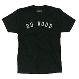 DO GOOD Unisex T-Shirt - Black