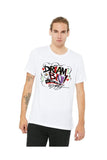 DREAM BIG Unisex White T-Shirt by King Saladeen