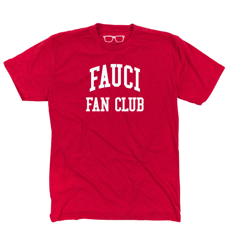 Fauci Fan Club Unisex T-Shirt