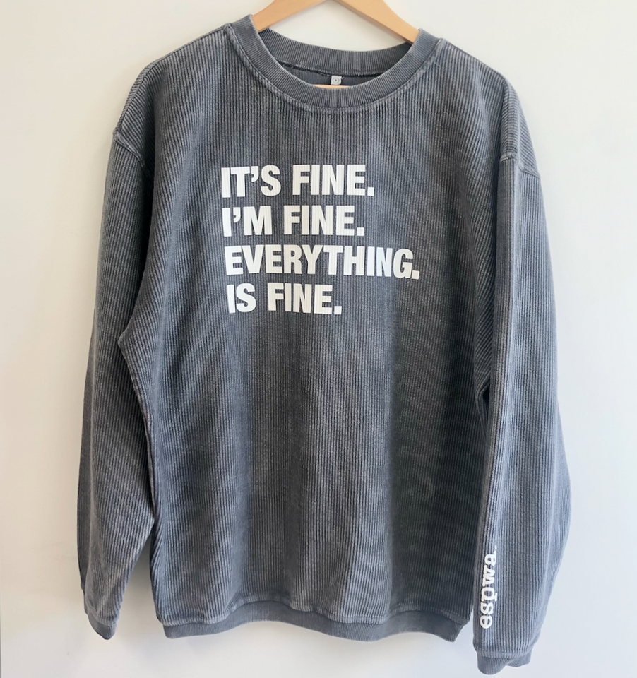 4 Things® 'I'M FINE' Corded Crew Pullover Sweatshirt - Faded Charcoal