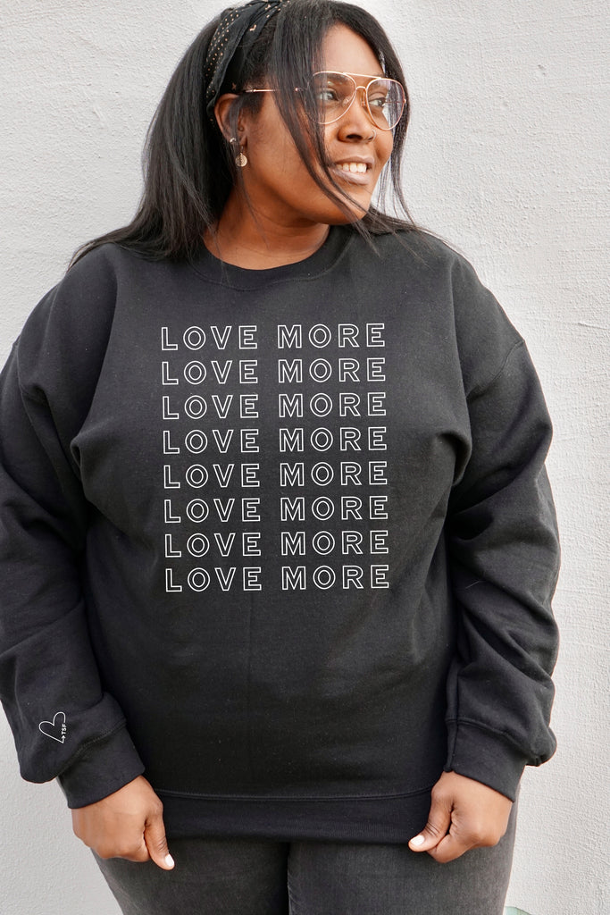 LOVE MORE Repeat Pullover Sweatshirt - Black