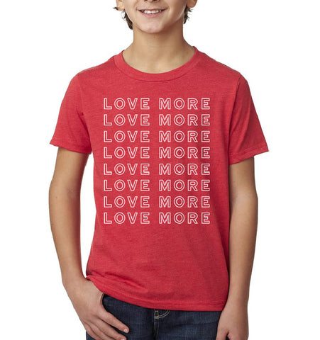 LOVE MORE Repeat Kid's T-Shirt
