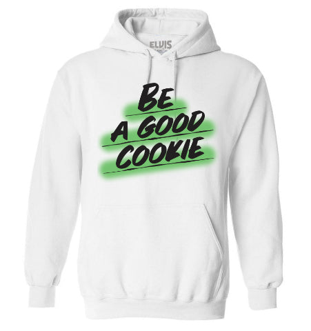 BE A GOOD COOKIE Unisex Hoodie