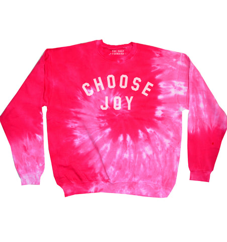 CHOOSE JOY Unisex Bright Pink Tie-Dye Pullover