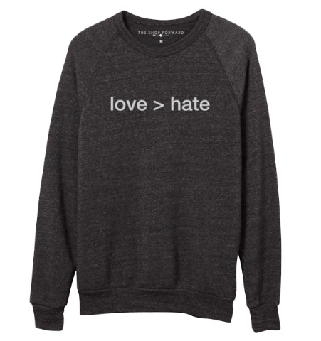 love > hate sweatshirt