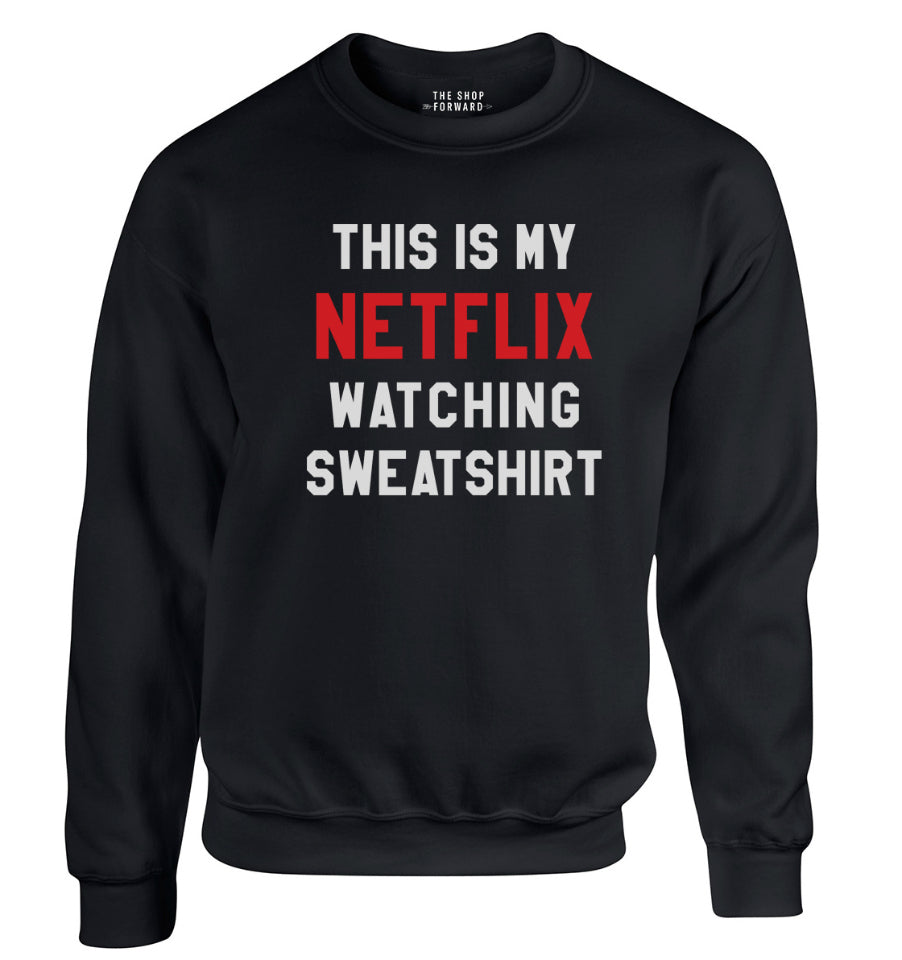 Netflix Watcher Sweatshirt