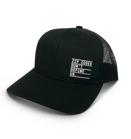 'ZIP CODES DON'T DEFINE US' Hat