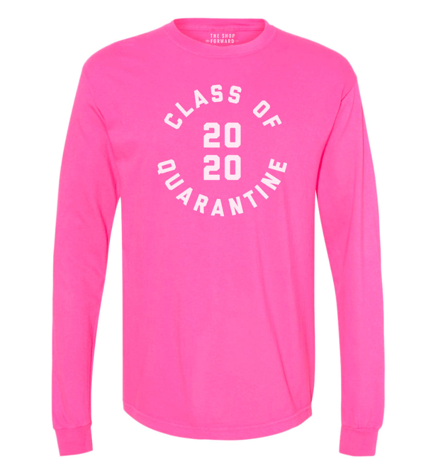 'Class of Quarantine 2020' Unisex Long Sleeve Tee - Neon Pink