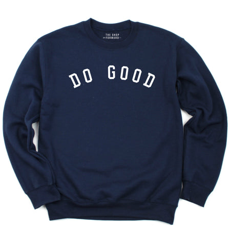 DO GOOD Unisex Fleece Sweatshirt - Navy