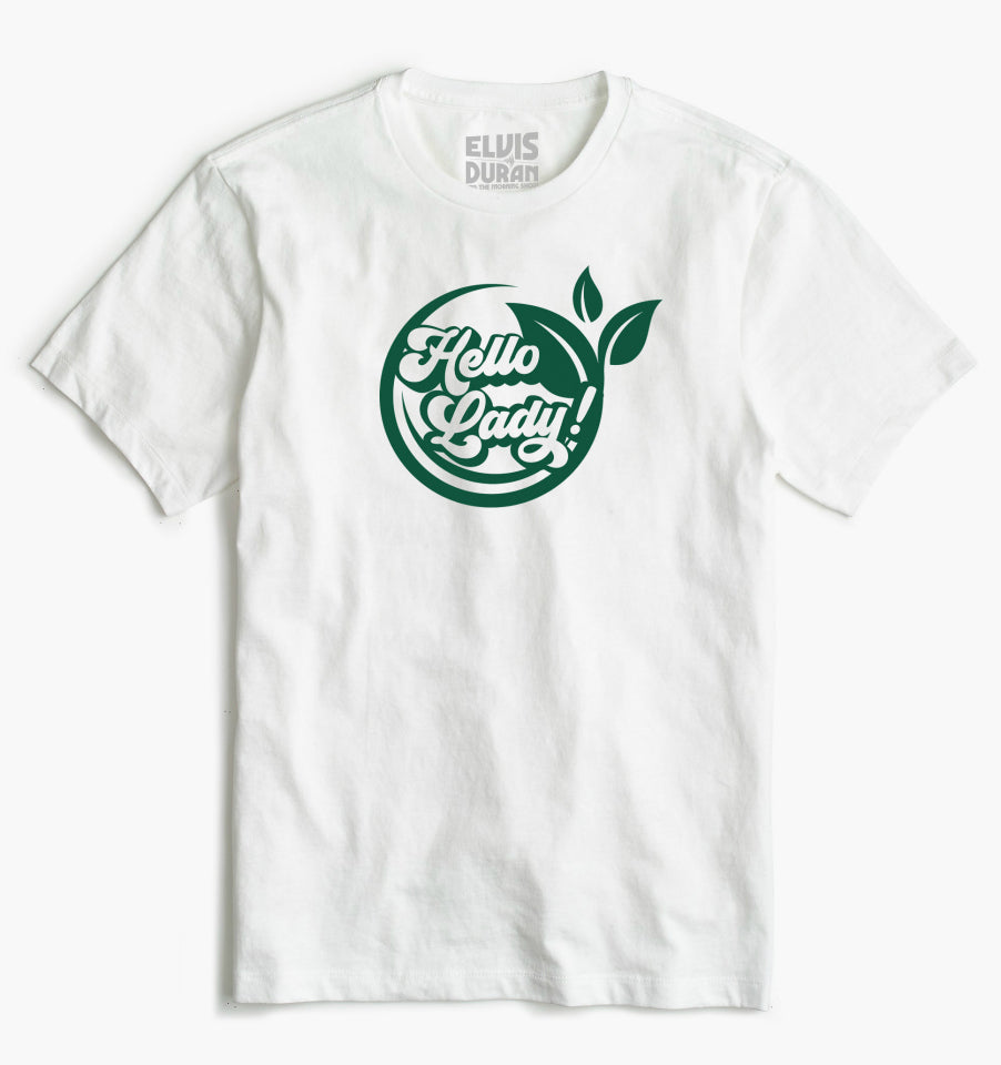 'Hello Lady' Unisex T-Shirt - White + Green