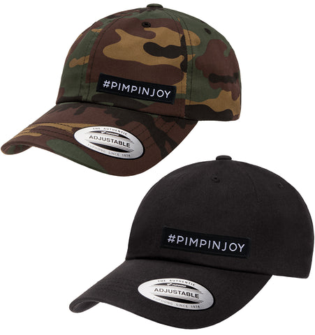 #PIMPINJOY Dad Hat
