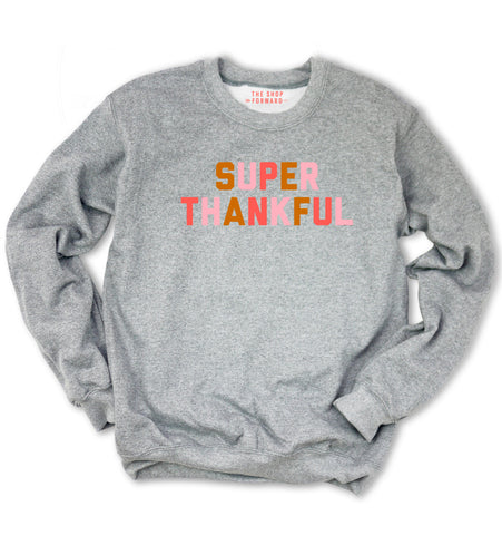 SUPER THANKFUL Unisex Pullover - Grey Multi
