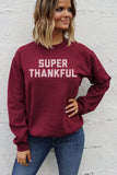 SUPER THANKFUL Unisex Pullover - Maroon