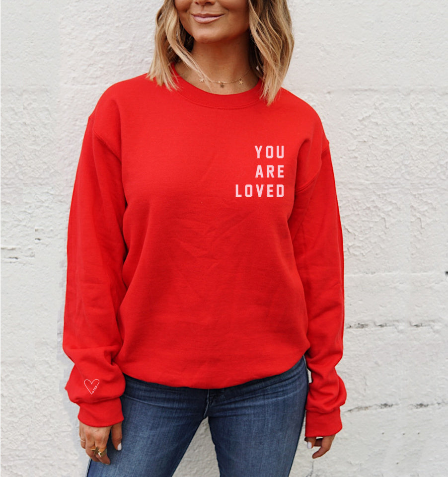 YOU ARE LOVED Pullover Sweatshirt - Red