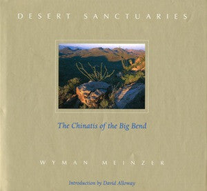 Desert Sanctuaries By: Wyman Meinzer