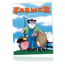 The Farmer, By: Mark Ludy