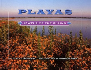 Playas-Jewels of the Plains- Wyman Meinzer