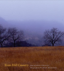 Texas Hill Country- Wyman Meinzer