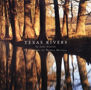 Texas Rivers- Wyman Meinzer