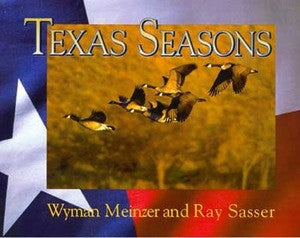 Texas Seasons- Wyman Meinzer