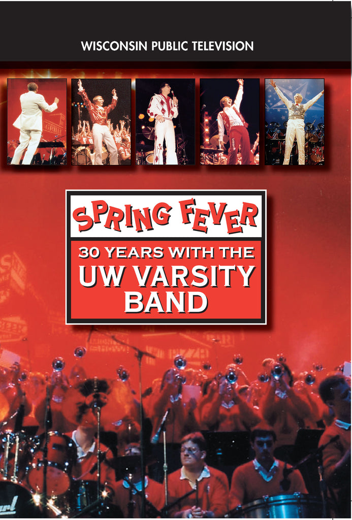 Spring Fever: 30 Years with the UW Varsity Band