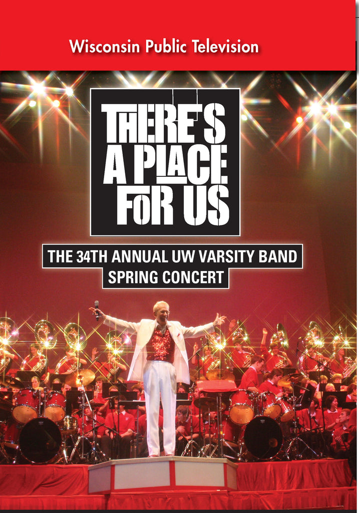 2008 UW Varsity Band Concert: There's A Place for Us