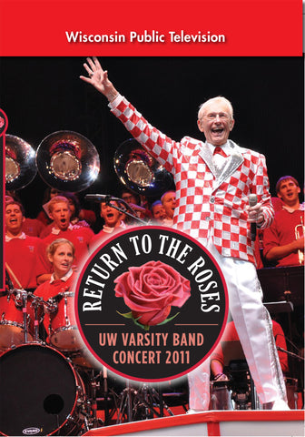 2011 UW Varsity Band Concert: Return to the Roses
