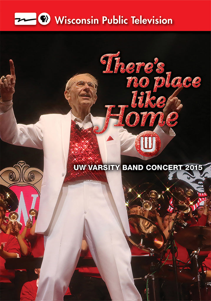 2015 UW Varsity Band Concert: There's No Place Like Home