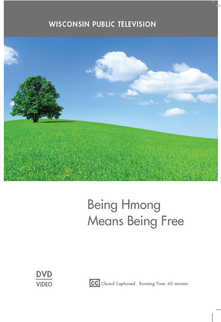 Being Hmong Means Being Free
