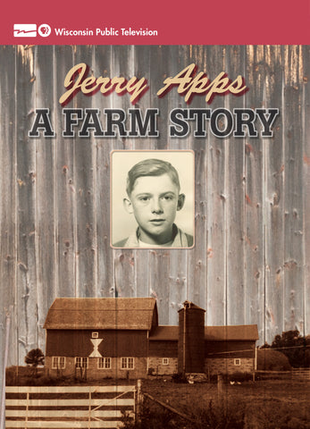 Jerry Apps: A Farm Story