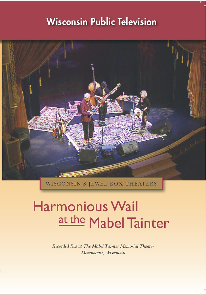Harmonious Wail at the Mabel Tainter