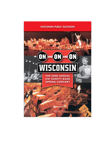 2006 UW Varsity Band Concert: On and On and On Wisconsin DVD