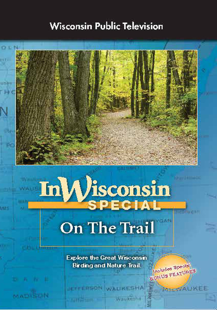 In Wisconsin: On the Trail