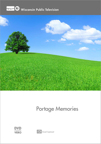 Wisconsin Hometown Stories: Portage Memories