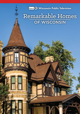 Remarkable Homes of Wisconsin