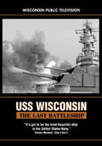 USS Wisconsin: The Last Battleship