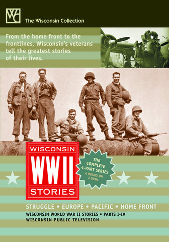 Wisconsin World War II Stories, Pts 1-4