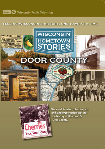 Wisconsin Hometown Stories: Door County