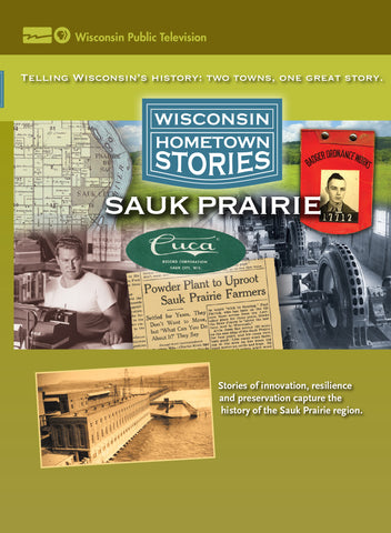 Wisconsin Hometown Stories - Sauk Prairie