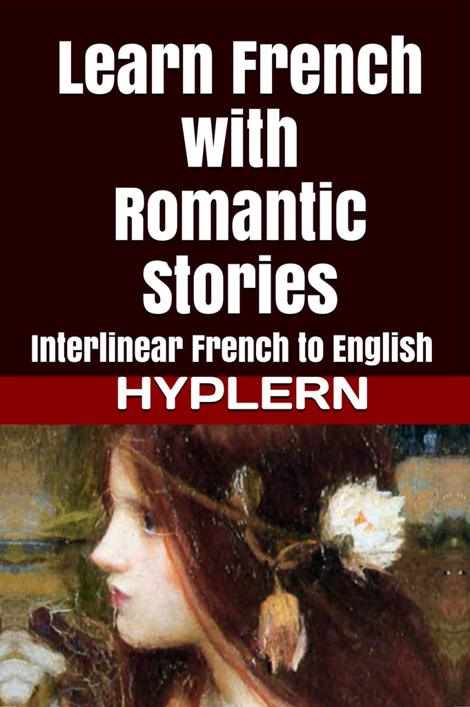 Learn French with Romantic Stories in Paperback Format