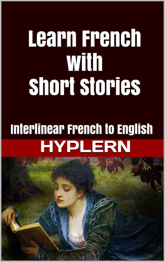 Learn French with Famous Short Stories