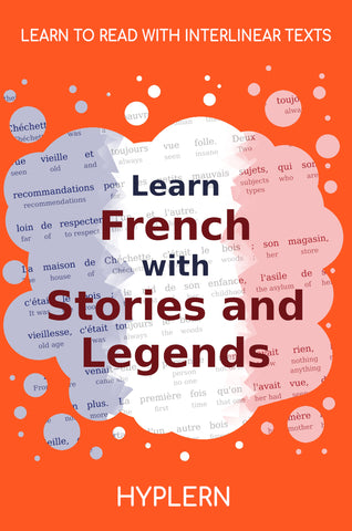 Best way to learn french fast and easy with interlinear books