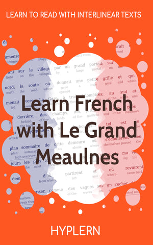 Best way to learn French while reading classic literature
