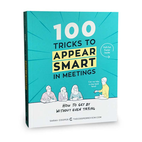 Signed by the Author: 100 Tricks to Appear Smart in Meetings